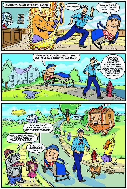 "This is page 8 of the story ""Big Dan Frater and the Thing That Made Things Think They Were Other Things"" from the two-story comic book starring three characters from Larry Blamire's third movie, ""Trail of the Screaming Forehead."" The story was written and scripted by Larry Blamire. For these two stories, my style was inspired both by C.C. Beck (Captain Marvel) and Hergé (Tintin)."